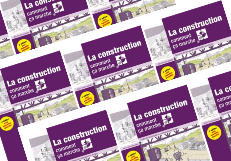 «la construction comment ça marche»