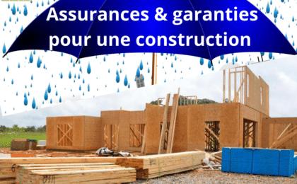 Assurance et garantie construction maison